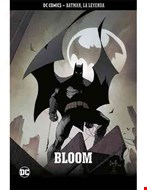 Batman, La Leyenda. Bloom