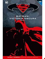 Superman/Batman. Victoria oscura. Parte 1