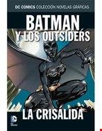 Batman y los Outsiders. La crisálida