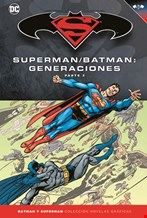 Superman y Batman: Generaciones (Parte 2)